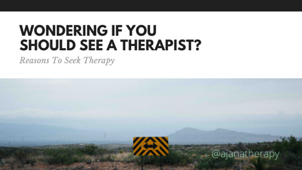 Wondering If You Should See a Therapist?