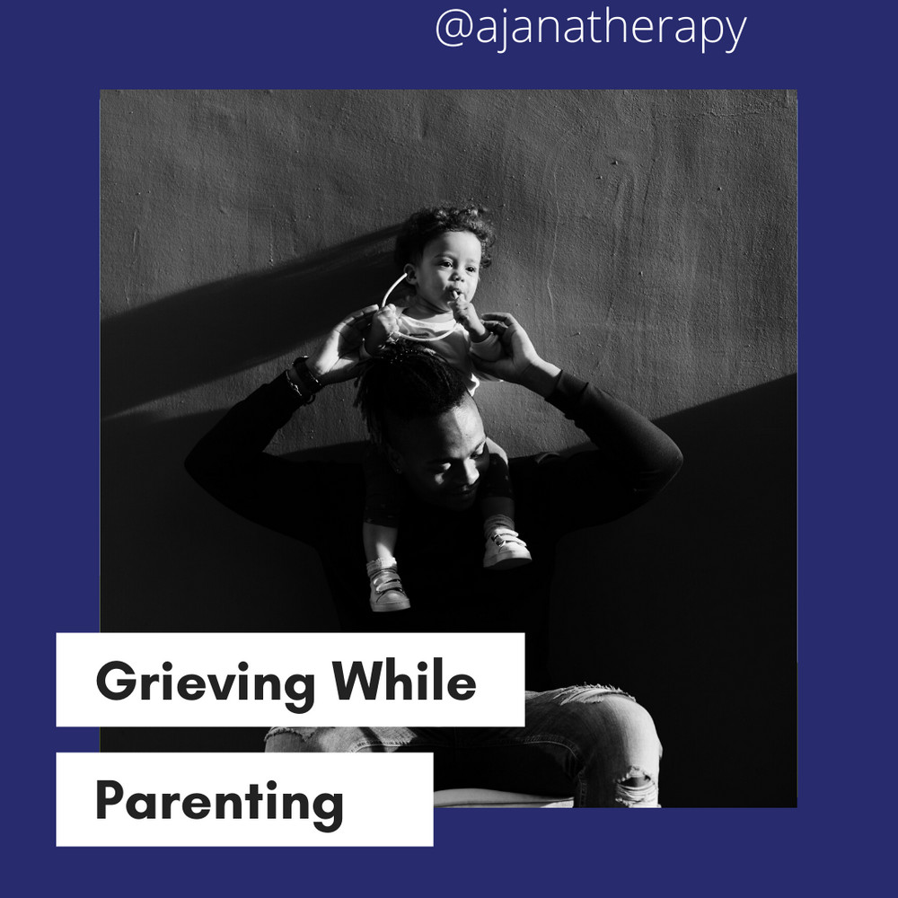 Grieving While Parenting
