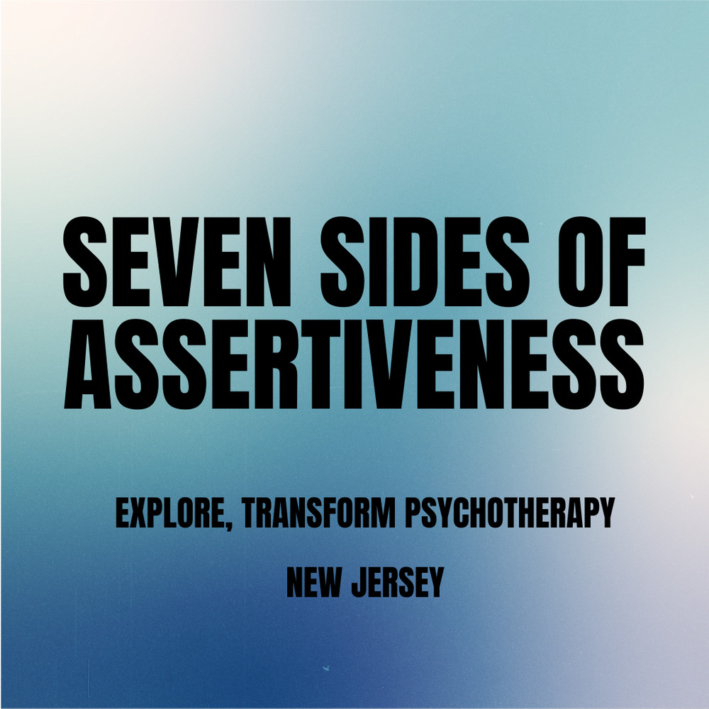Seven Sides of Assertiveness