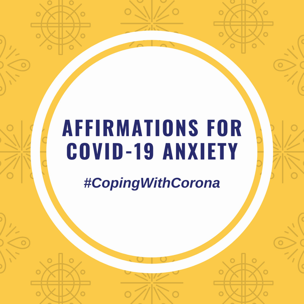 Affirmations for COVID-19 Anxiety