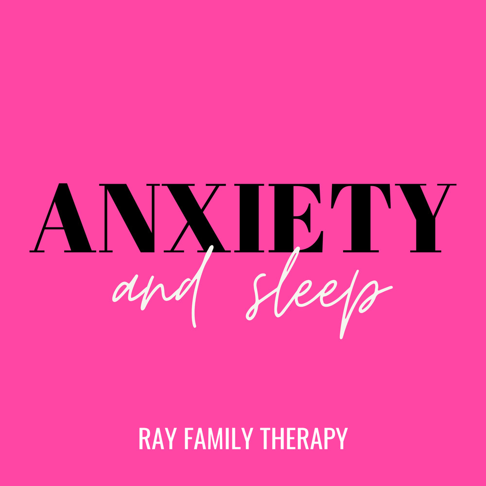 Anxiety and Sleep
